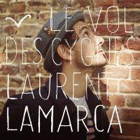 Cover Laurent Lamarca - Le vol des cygnes