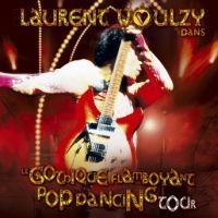 Cover Laurent Voulzy - Le gothique flamboyant pop dancing tour
