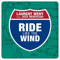 Cover Laurent Wery feat. Joss Mendosah - Ride Like The Wind