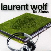 Cover Laurent Wolf - No Stress
