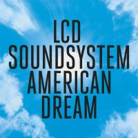 Cover LCD Soundsystem - American Dream