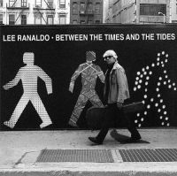 Cover Lee Ranaldo - Between The Times And The Tides