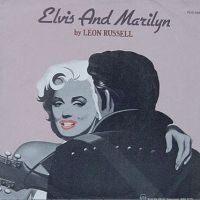 Cover Leon Russell - Elvis And Marilyn