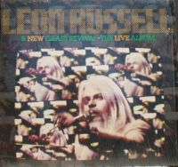 Cover Leon Russell - Leon Russell & New Grass Revival: The Live Album