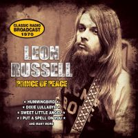 Cover Leon Russell - Prince Of Peace - Classic Radio Broadcast 1970