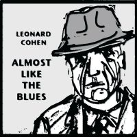 Cover Leonard Cohen - Almost Like The Blues
