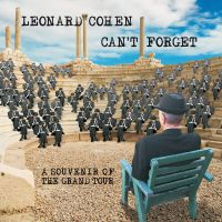 Cover Leonard Cohen - Can't Forget - A Souvenir Of The Grand Tour