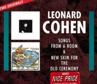 Cover Leonard Cohen - Songs From A Room + New Skin For The Old Ceremony