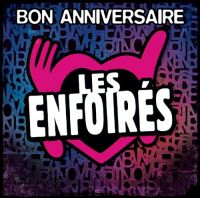 Cover Les Enfoirés - Bon anniversaire