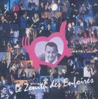 Cover Les Enfoirés - Le zénith des Enfoirés