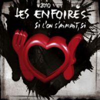 Cover Les Enfoirés - Si l'on s'aimait, si