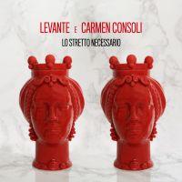 Cover Levante e Carmen Consoli - Lo stretto necessario