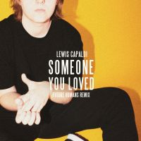 Cover Lewis Capaldi - Someone You Loved
