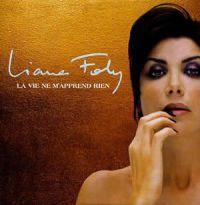 Cover Liane Foly - La vie ne m'apprend rien