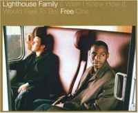 Cover Lighthouse Family - (I Wish I Knew How It Would Feel To Be) Free / One
