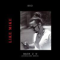Cover Like Mike - Back 2 U