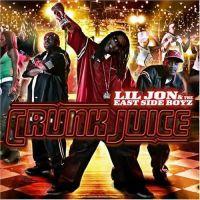 Cover Lil Jon & The East Side Boyz - Crunk Juice