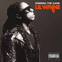 Cover Lil Wayne - Running The Game