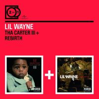 Cover Lil Wayne - Tha Carter III + Rebirth