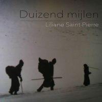 Cover Liliane Saint-Pierre - Duizend mijlen