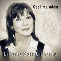 Cover Liliane Saint-Pierre - Geef me adem