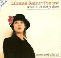 Cover Liliane Saint-Pierre - Ik wil alles met je doen