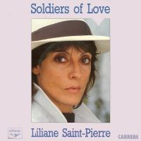 Cover Liliane Saint-Pierre - Soldiers Of Love