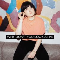 Cover Lily Moore - Why Don't You Look At Me
