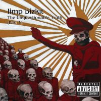 Cover Limp Bizkit - The Unquestionable Truth (Part 1)