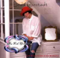 Cover Linda Ronstadt with Nelson Riddle & His Orchestra - When You Wish Upon A Star