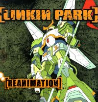 Cover Linkin Park - Reanimation