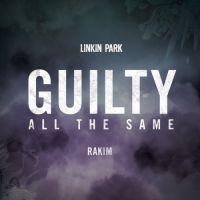 Cover Linkin Park feat. Rakim - Guilty All The Same