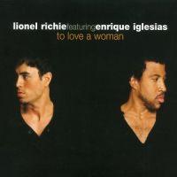 Cover Lionel Richie feat. Enrique Iglesias - To Love A Woman