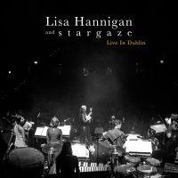 Cover Lisa Hannigan and s t a r g a z e - Live In Dublin