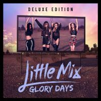 Cover Little Mix - Glory Days