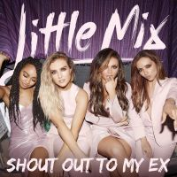 Cover Little Mix - Shout Out To My Ex