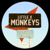 Cover Little X Monkeys - Mystic River