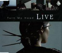 Cover Live - Turn My Head