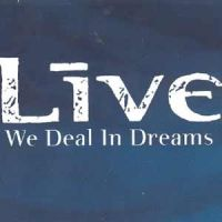 Cover Live - We Deal In Dreams