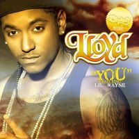 Cover Lloyd feat. Lil Wayne - You