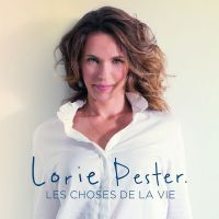 Cover Lorie Pester - Les choses de la vie