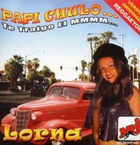 Cover Lorna - Papi Chulo... te traigo el mmmm