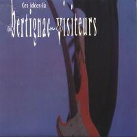 Cover Louis Bertignac & Les Visiteurs - Ces idées-là