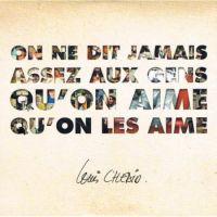 Cover Louis Chedid - On ne dit jamais assez aux gens qu'on aime qu'on les aime