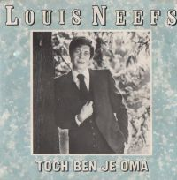 Cover Louis Neefs - Toch ben je oma