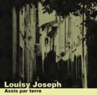 Cover Louisy Joseph - Assis par terre