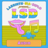 Cover LSD (Labrinth / Sia / Diplo) - Audio