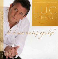Cover Luc Steeno - Als ik maar even in je ogen kijk