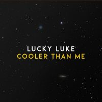 Cover Lucky Luke - Cooler Than Me