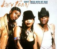 Cover Lucy Pearl - Don't Mess With My Man